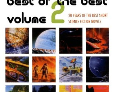 The Best of the Best, Volume 2: 20 Years of the Best Short Science Fiction Novel