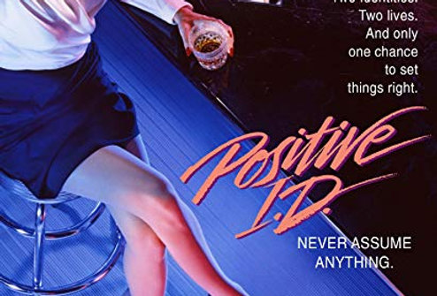 Positive I.D. (1986) (K1) [BluRay)