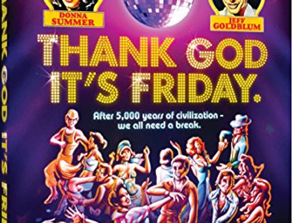 Thank God It's Friday: 40th Anniversary Edition [Import]