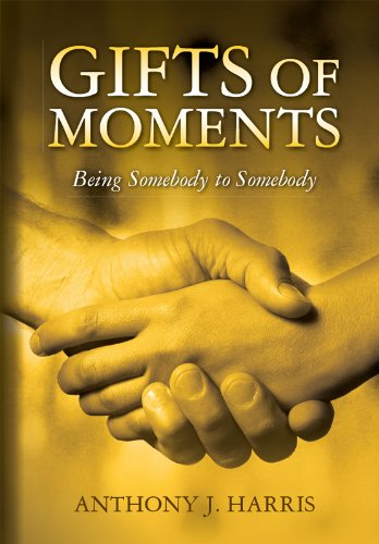 Gifts of Moments: Being Somebody to