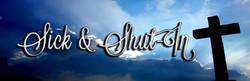 Sick-Shut-In