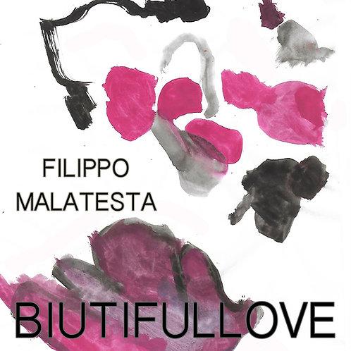 CD - Biutifullove - Filippo Malatesta