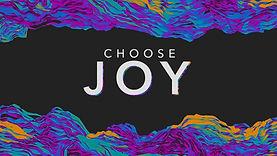 CHOOSE JOY, 1.jpg