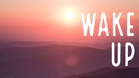 Wake Up Series.jpg