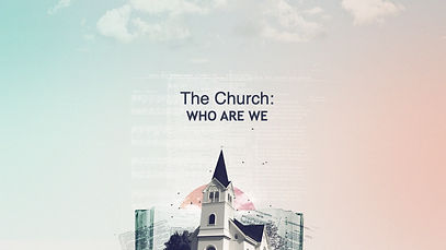 The Church--WHO ARE WE.001.jpeg