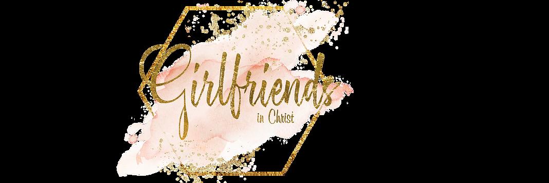 Girlfriends in Christ