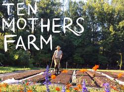ten mothers farm