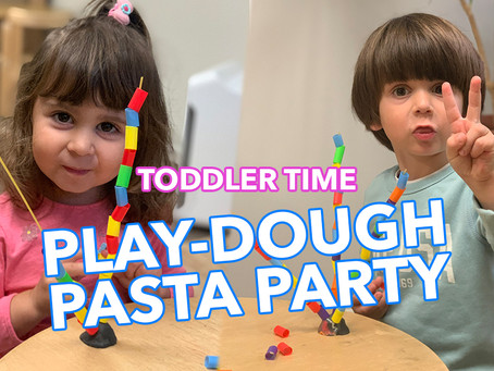 Play-dough Pasta Party - Toddler Time!