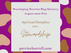 Spiritual Discipline 101 - Stewardship