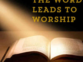 The Word Leads to Worship
