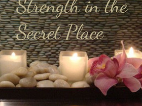 Strength in the Secret Place