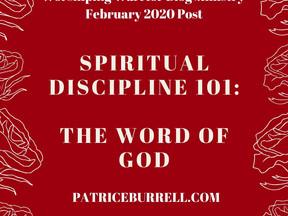 Spiritual Discipline 101:  The Word of God
