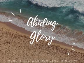 Abiding Glory
