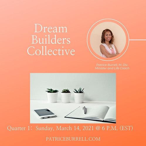Dream Builders Collective - Quarter 1