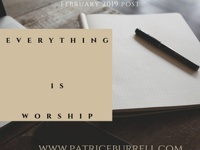 Everything is Worship - The Blog Post
