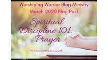 Spiritual Discipline 101:  Prayer