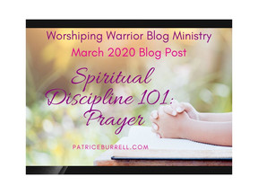 Spiritual Discipline 101:  Prayer