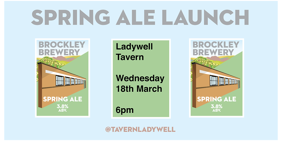 Ladywell Tavern - First try of Spring Ale!