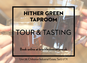 Tours & Tastings at Hither Green Taproom are back!