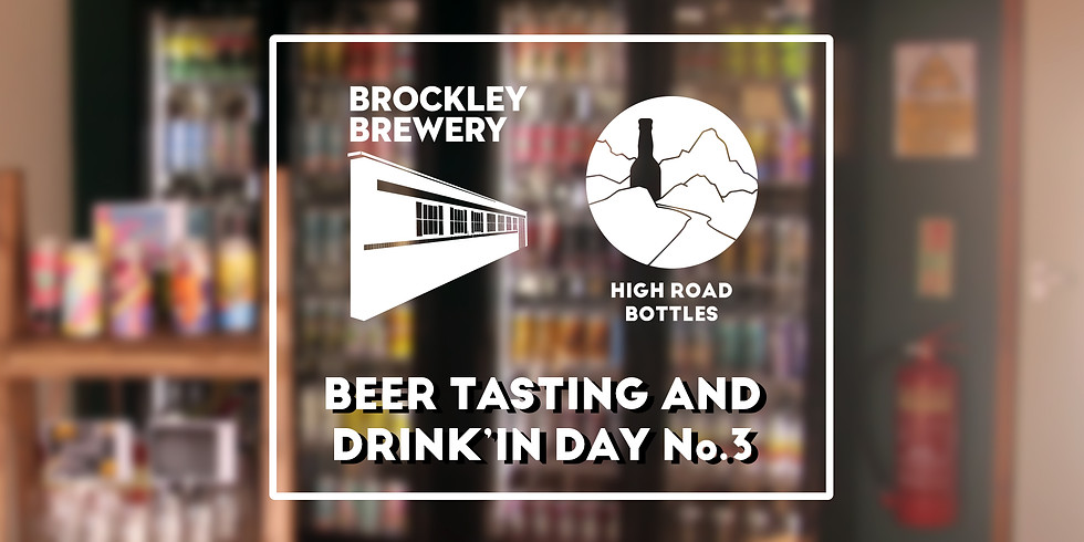 Beer Tasting and Drink'In Day No.3 at High Road Bottles