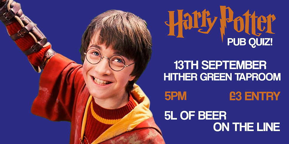 Harry Potter Quiz at Hither Green Taproom