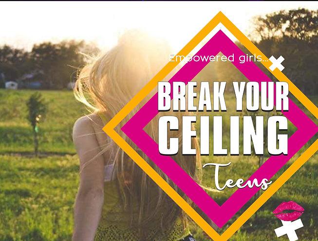 teen3 break your ceilings_edited.jpg