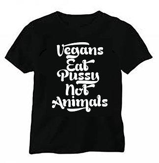 Vegans Eat Pussy