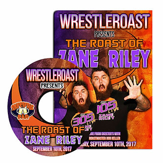 WrestleRoast: The Roast of Zane Riley