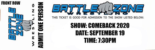 Battle Zone Wrestling Presents - COMEBACK - FRONT ROW