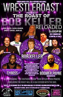 WrestleRoast: The Roast of Bob Keller Reloaded