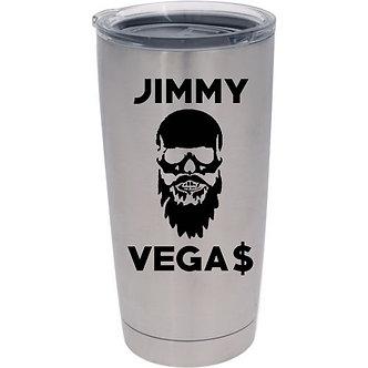 Jimmy Vegas - Vega$ 20oz Tumbler