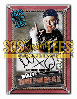 Mikey Whipwreck Autographed Memorabilia Trading Card - Bronze