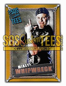 Mikey Whipwreck Memorabilia Trading Card - Gold