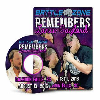 BZW: Battle Zone Remembers Lance Gaylord 2016