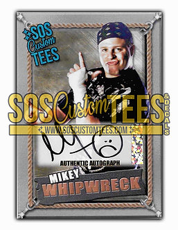 Mikey Whipwreck Autographed Memorabilia Trading Card - Silver