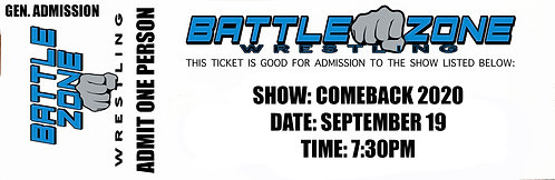 Battle Zone Wrestling Presents COMEBACK! - GENERAL ADMISSION TICKET