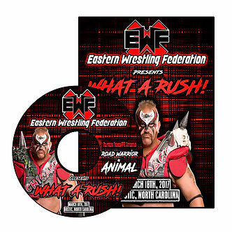 EWF Presents What A Rush 2017