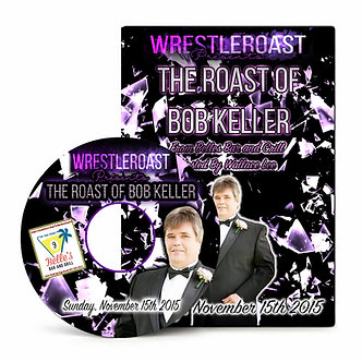 WrestleRoast: The Roast of Bob Keller