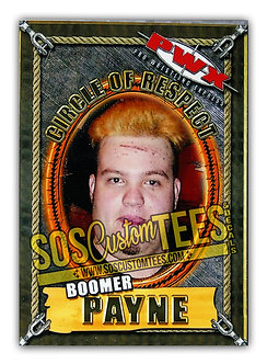 Boomer Payne Trading Card - PWX Circle of Respect