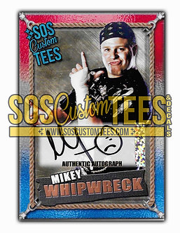 Mikey Whipwreck Autographed Memorabilia Trading Card - USA