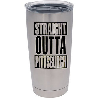 Straight Outta Pittsburgh 20oz Tumbler