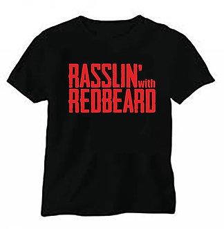 Rasslin' With Redbeard