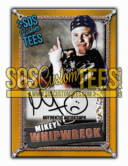 Mikey Whipwreck Autographed Memorabilia Trading Card - Gold