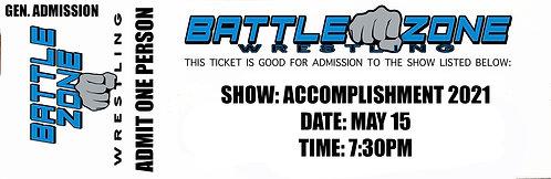 Battle Zone Wrestling Presents ACCOMPLISHMENT! - GENERAL ADMISSION TICKET