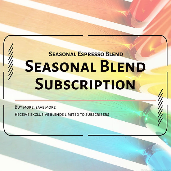 Seasonal Blends (Seasonal Espresso Blend Subscription)
