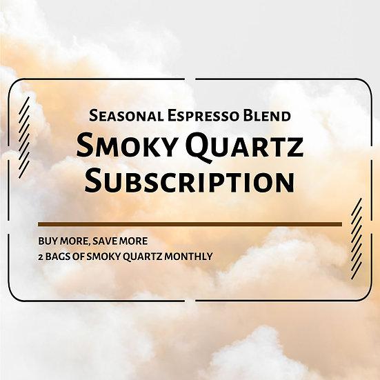 Smoky Quartz (Seasonal Espresso Blend Subscription)