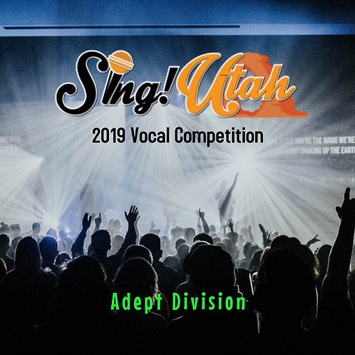 2019 Vocal Competition Video - Adept Division