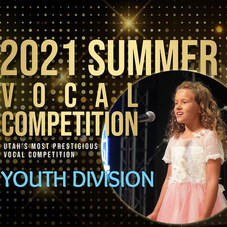2021 Sing! Utah Summer Vocal Competition Round 3: Final Concert - Youth Division