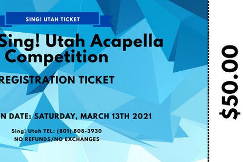 2021 Acapella Competition Registration Ticket