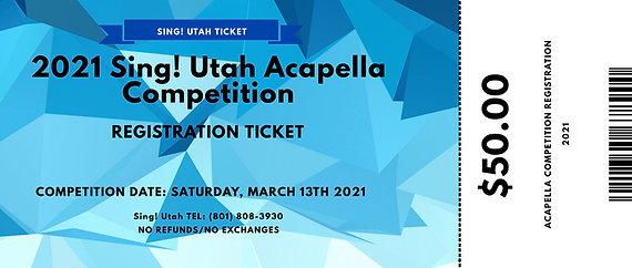 2021 Acapella Competition Registration Ticket